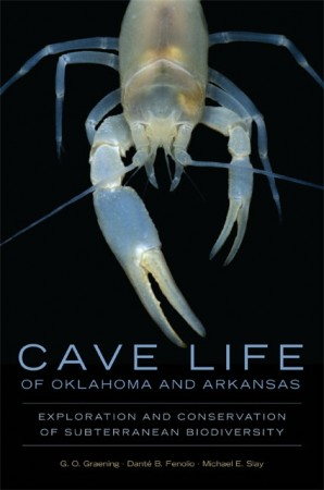 Cave Life of Oklahoma and Arkansas
